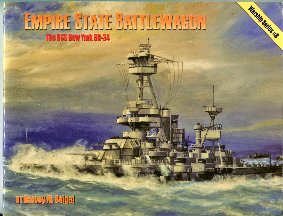 Image for Empire State Battlewagon: The USS New York BB134 (Warship Series No. 8)