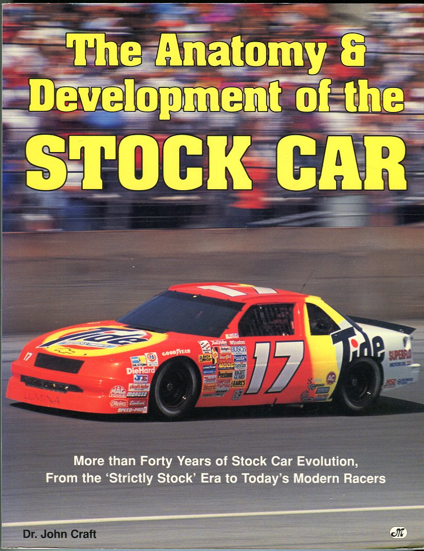 Image for The Anatomy & Development of the Stock Car