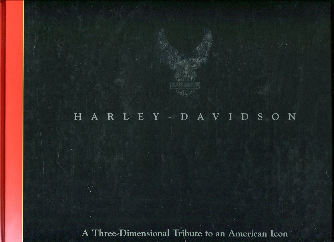 Image for Harley- Davidson: A Three- Dimensional Tribute to an American Icon