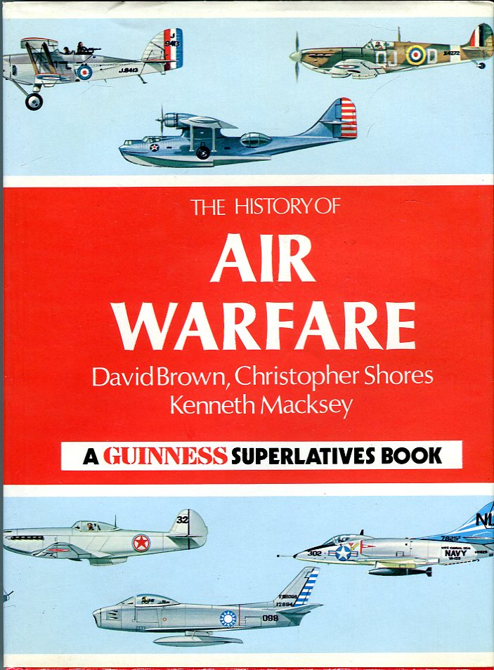 Image for The History of Air Warfare (A Guinness Superlatives Books)