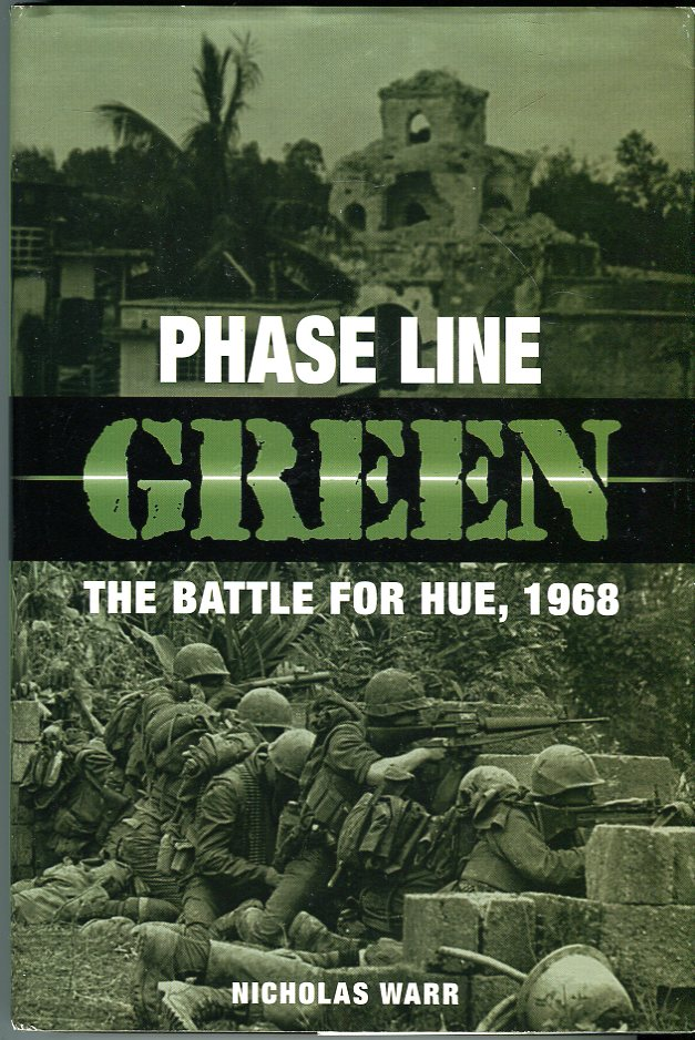 Image for Phase Line Green: The Battle for Hue, 1968