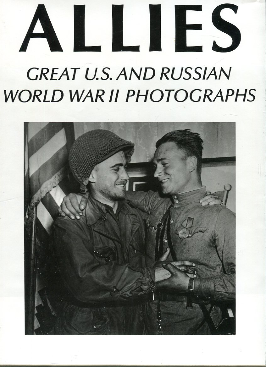 Image for Allies: Great U.S. and Russian World War II Photographs