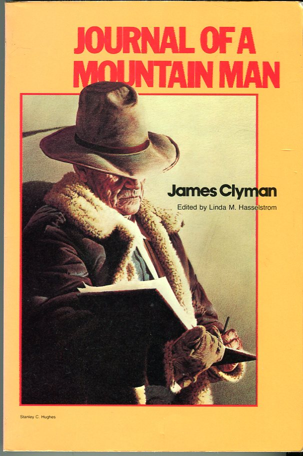 Image for Journal of a Mountain Man (Classics of the Fur Trade Series)