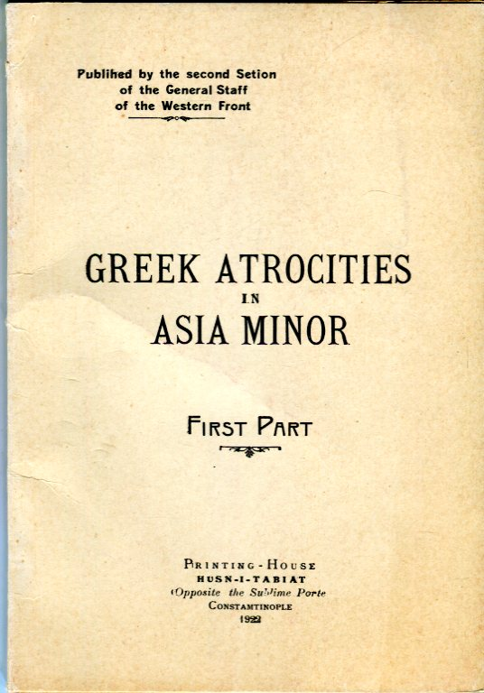 Image for Greek Atrocities in Asia Minor (First Part)