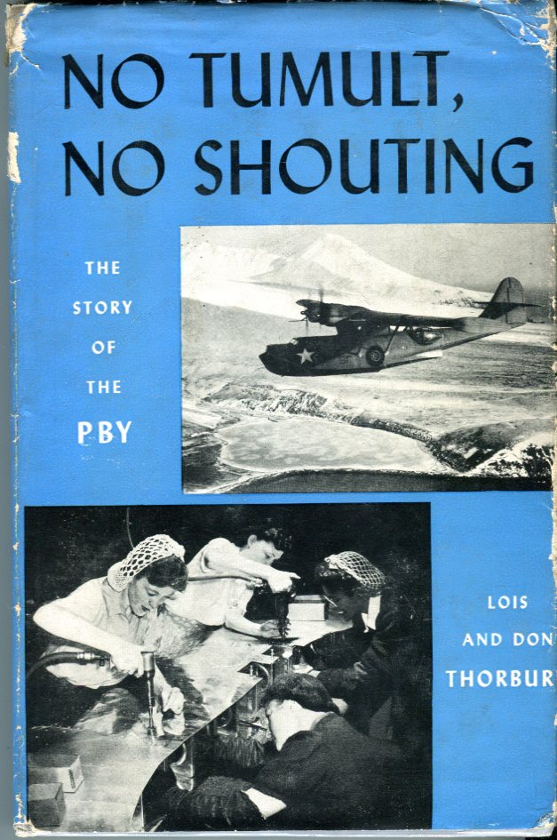 Image for No Tumult, No Shouting: The Story of the PBY