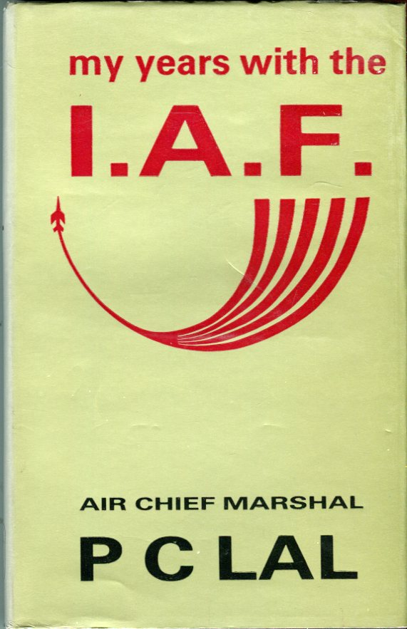 Image for My Years with the IAF (Indian Air Force)