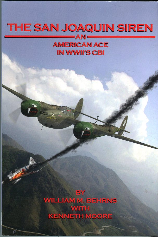 Image for The San Joaquin Siren: An American Ace in WWII's CBI