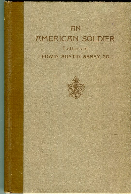 Image for An American Soldier: Letters of Edwin Austin Abbey, 2D