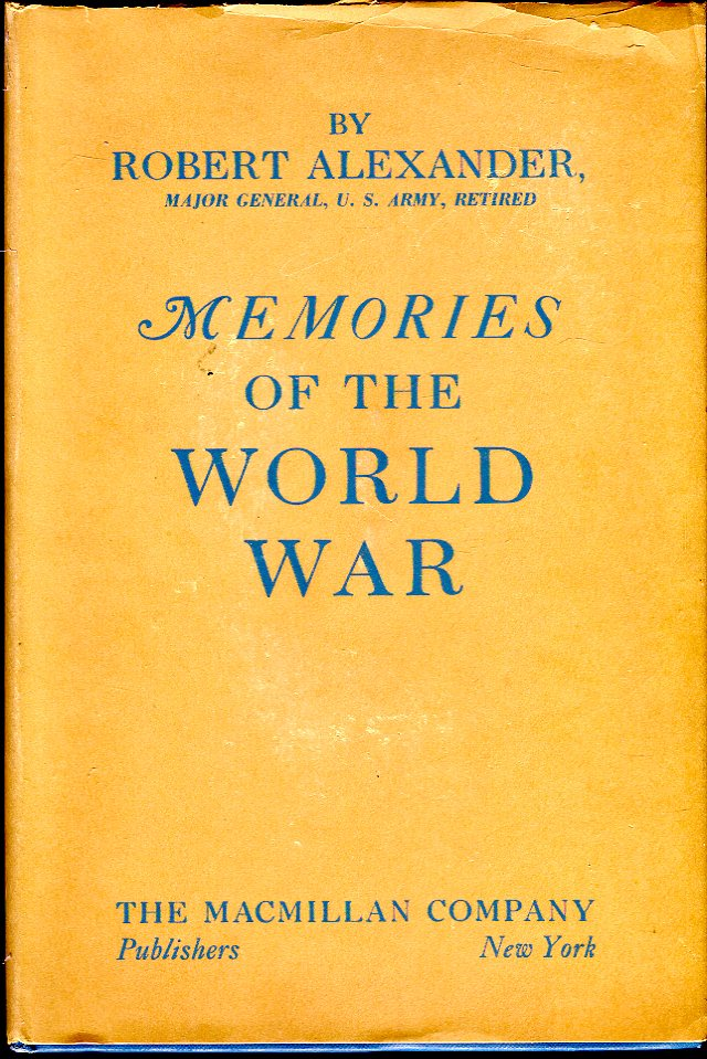 Image for Memories of the World War 1917-1918