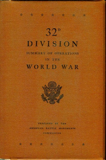 Image for 32d Division: Summary of Operations in the World War