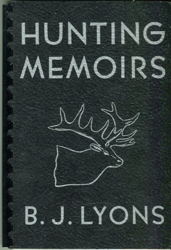 Image for Hunting Memoirs: Memoirs of a Big Game Hunter