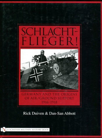 Image for Schlachtflieger! Germany and the Origins of Air/Ground Support 1916-1918