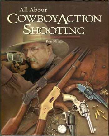 Image for All About Cowboy Action Shooting