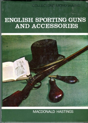 Image for English Sporting Guns and Accessories (Collectors Monographs Series)