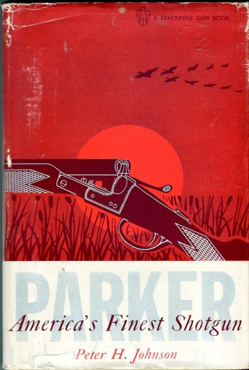 Image for Parker: America's Finest Shotgun