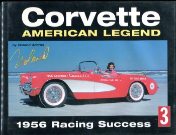 Image for Corvette: American Legend (Volume 3): 1956 Racing Success