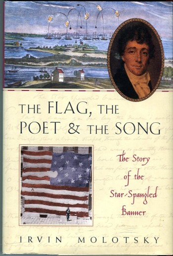 Image for The Flag, the Poet & the Song: The Story of the Star Spangled Banner