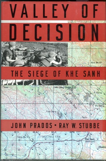 Image for Valley of Decision: The Siege of Khe Sanh