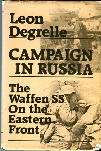 Image for Campaign in Russia: The Waffen SS on the Eastern Front