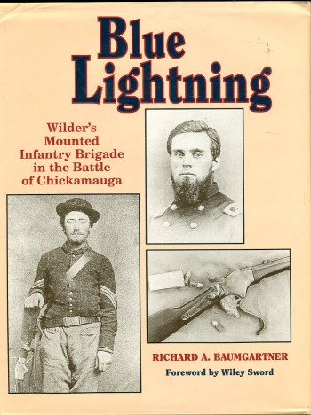 Image for Blue Lightning: Wilder's Mounted Infantry Brigade in the Battle of Chickamauga
