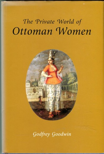 Image for The Private World of Ottoman Women