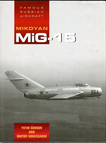 Image for Mikoyan MiG-15 (Famous Russian Aircraft Series)