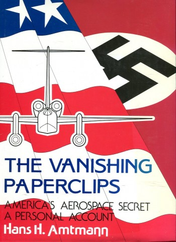 Image for The Vanishing Paperclips: America's Aerospace Secret, a Personal Account