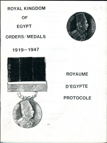 Image for Royal Kingdom of Egypt Orders/Medals 1919 to 1947: Royaume D'Egypte Protocole