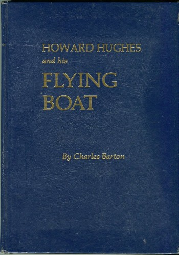 Image for Howard Hughes and His Flying Boat