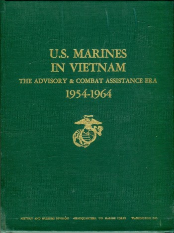 Image for U.S. Marines in Vietnam: The Advisory & Combat Assistance Era 1954-1964