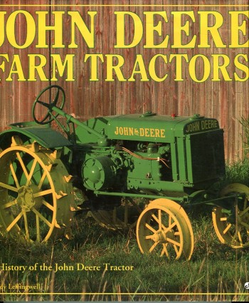 Image for John Deere Farm Tractors: A History of the John Deere Tractor