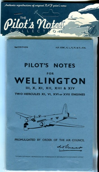Image for Pilot's Notes for Wellington III, X, XI, XII, XIII & XIV, Two Hercules XI, VI, XVI or XVII Engines (Crecy Pilot's Notes Collection Series)