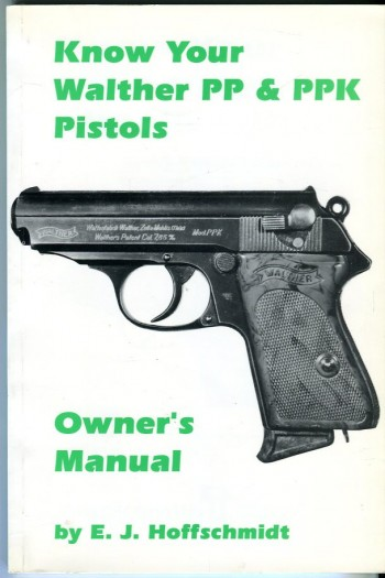 Image for Know Your Walther PP & PPK Pistols: Owner's Manual (Know Your Gun Series)
