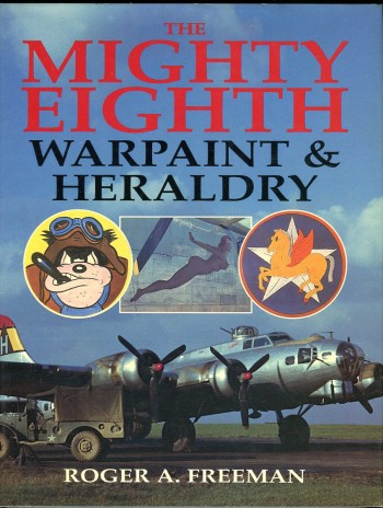 Image for The Mighty Eighth: Warpaint & Heraldry
