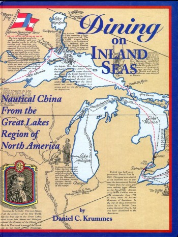 Image for Dining on Inland Seas: Nautical China from the Great Lakes Region of North America