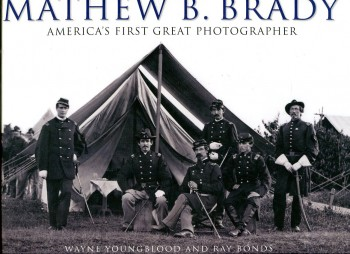 Image for Matthew B. Brady: America's First Great Photographer