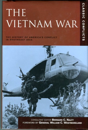Image for The Vietnam War: The History of America's Conflict in southeast Asia (Classic Conflicts Series)