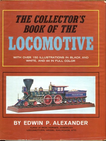 Image for The Collector's Book of the Locomotive
