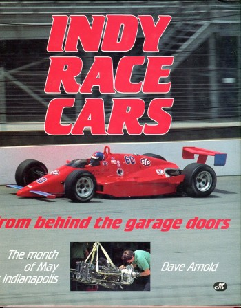 Image for Indy Race Cars From Behind the Garage Doors: The Month of May at Indianapolis