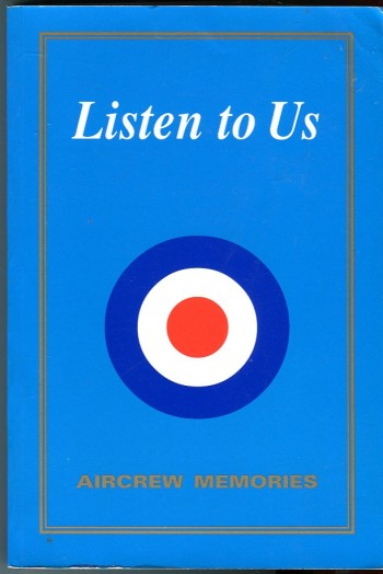 Image for Listen to Us: Aircrew Memories