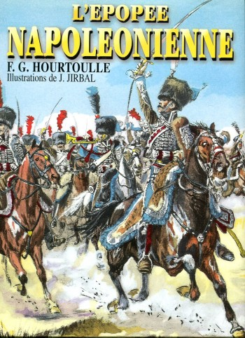 Image for L'epopee Napoleoinienne: Soldat & Uniformes du Premier Empire (Napoleonic Epic: Soldiers & Uniforms of the First Empire)