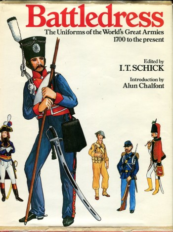 Image for Battledress: The Uniforms of the World's Great Armies, 1700 to the  Present