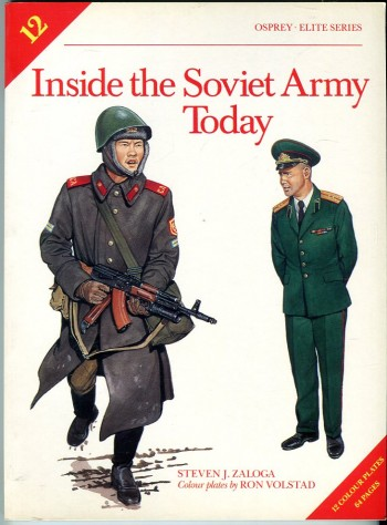 Image for Inside the Soviet Army Today (Osprey Military Elite Series No. 12)