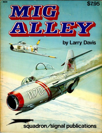 Image for Mig Alley: Air to Air Combat Over Korea (Aircraft Specials Series 6020)