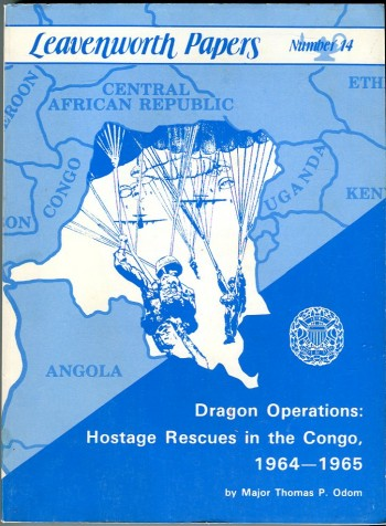 Image for Dragon Operations: Hostage Rescues in the Congo, 1964-1965 (Leavenworth Papers No. 14)