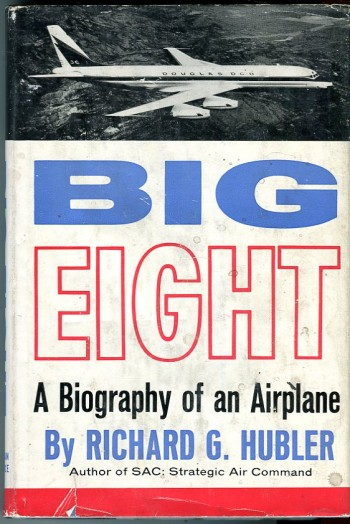 Image for Big Eight: A Biography of an Airplane