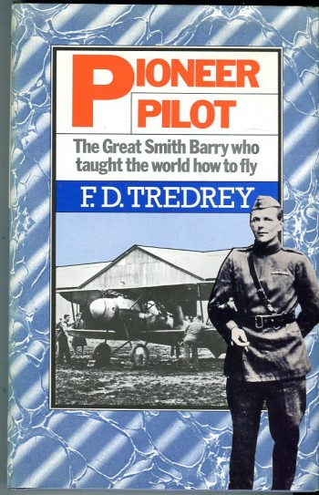 Image for Pioneer Pilot: The Great Smith Barry Who Taught the World How to Fly