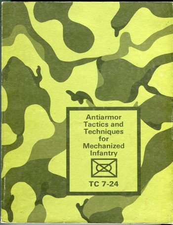 Image for Antiarmor Tactics and Techniques for Mechanized Infantry TC 7-24