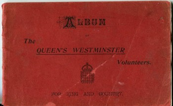 Image for This Album of The Queen's Westminster Volunteers is Intended to Serve as a Souvenir of Regimental Associations, and as a Source of Information to Those Intending to Give Voluntary and Patriotic Service to England