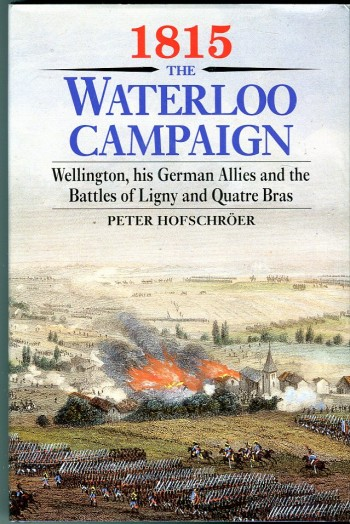 Image for 1815, the Waterloo Campaign: Wellington, his German Allies and the Battles of Ligny and Quatre Bras
